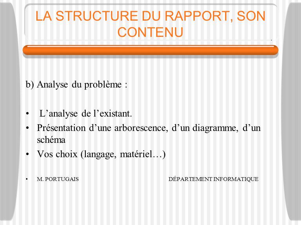 LA STRUCTURE DU RAPPORT, SON CONTENU
