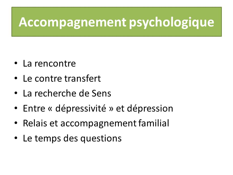 Deroulement rencontre psychologue