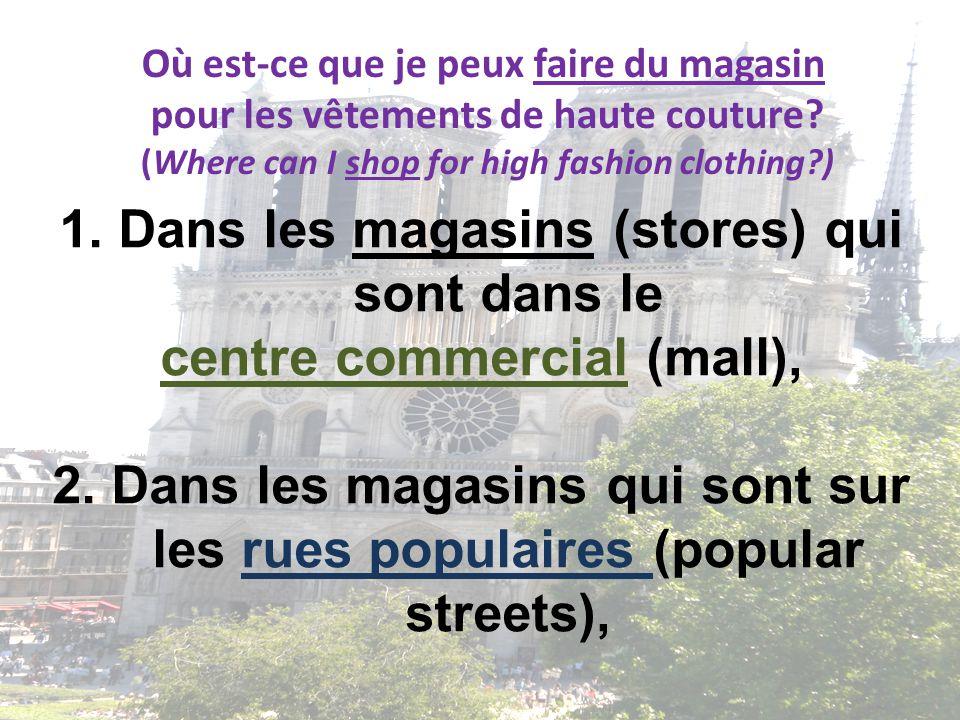 Paris est la mode le centre de haute couture des for Ou faire les magasins a paris
