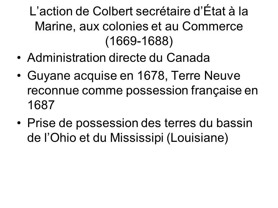 L'action de Colbert secrétaire d'État à la Marine, aux colonies et au Commerce (1669-1688)