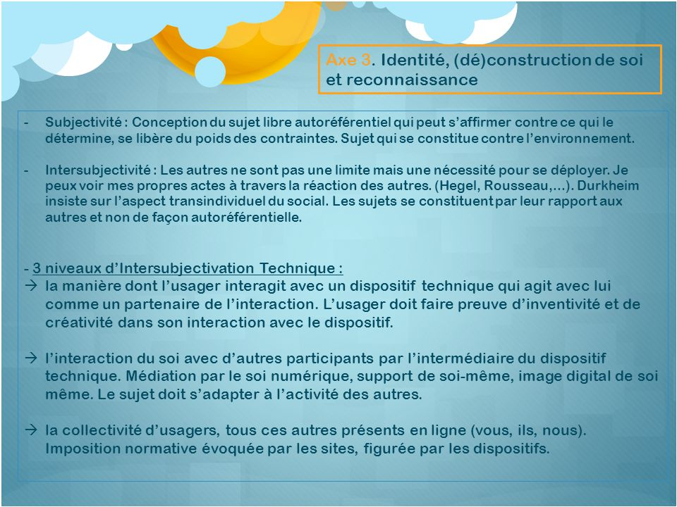 Axe 3. Identité, (dé)construction de soi et reconnaissance