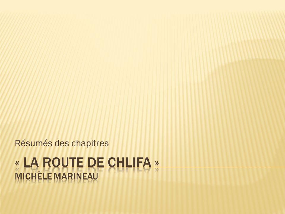 « La route de Chlifa » Michèle marineau