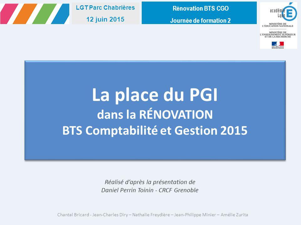 La place du PGI dans la RÉNOVATION BTS Comptabilité et Gestion 2015