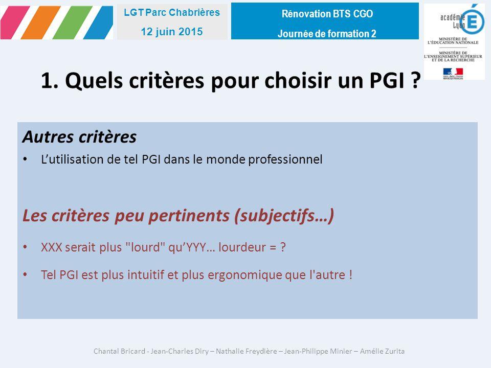 1. Quels critères pour choisir un PGI