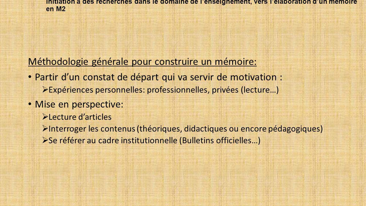 Méthodologie générale pour construire un mémoire: