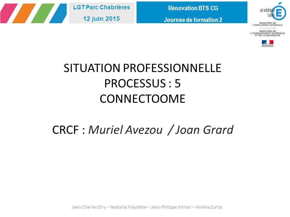 Rénovation BTS CG Journée de formation 2. LGT Parc Chabrières. 12 juin 2015.