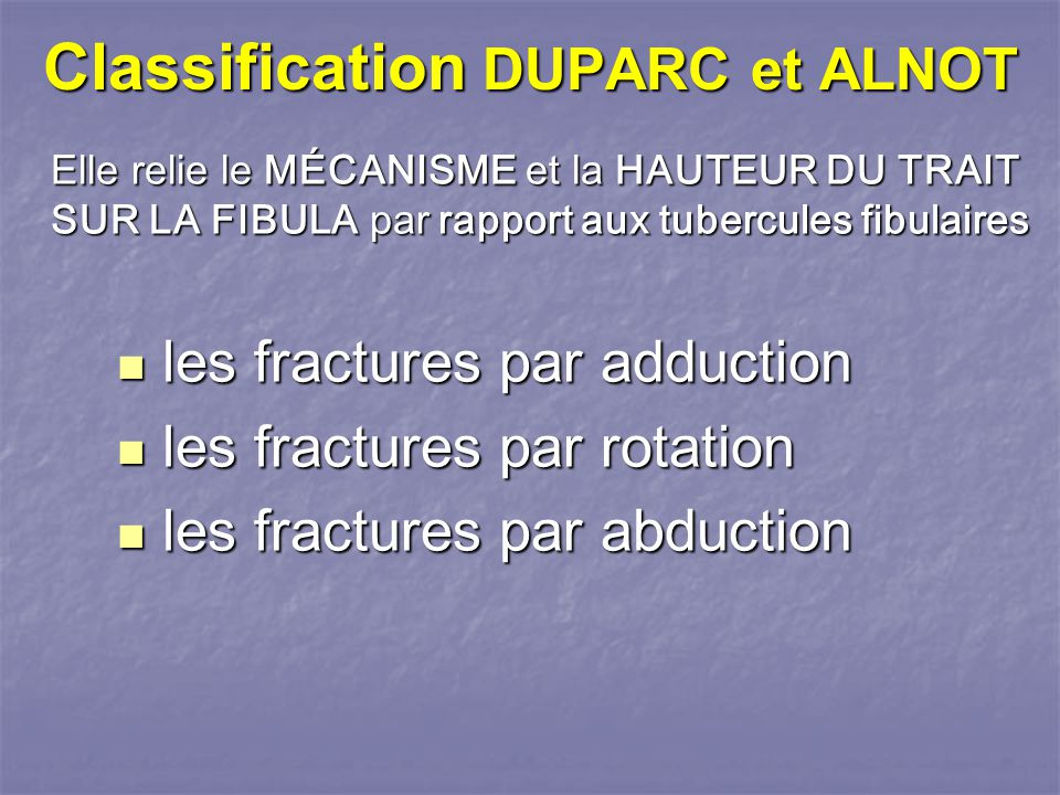 Classification DUPARC et ALNOT