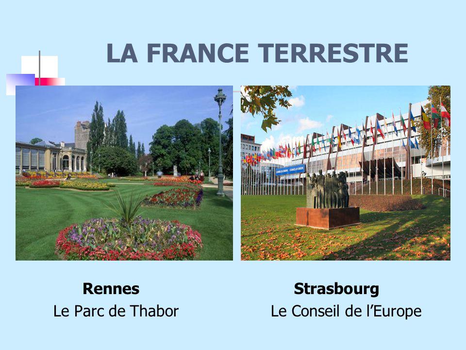 LA FRANCE TERRESTRE Rennes Strasbourg