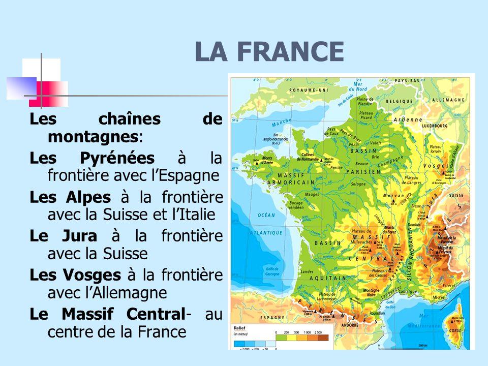 LA FRANCE Les chaînes de montagnes: