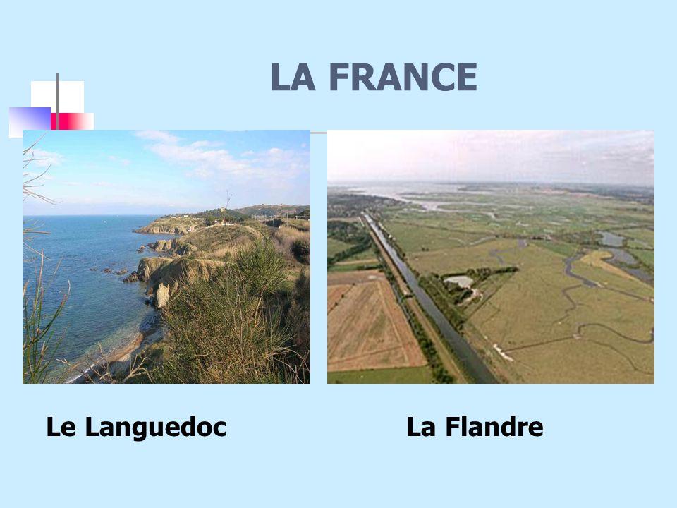 LA FRANCE Le Languedoc La Flandre