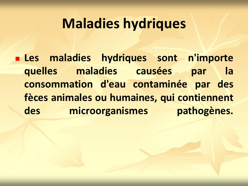 Maladies hydriques