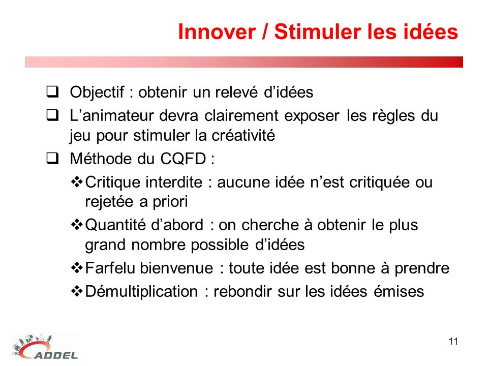 Innover / Stimuler les idées