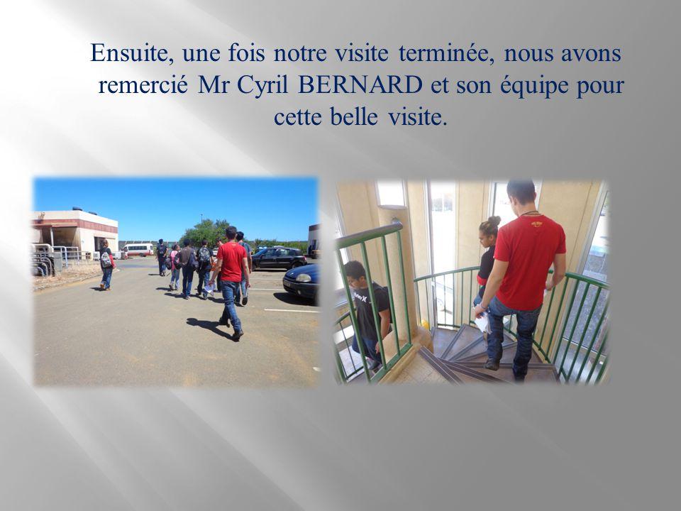 Ensuite, une fois notre visite terminée, nous avons remercié Mr Cyril BERNARD et son équipe pour cette belle visite.
