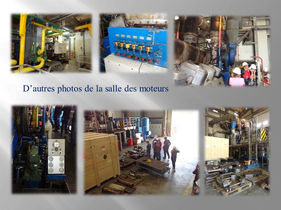 D'autres photos de la salle des moteurs