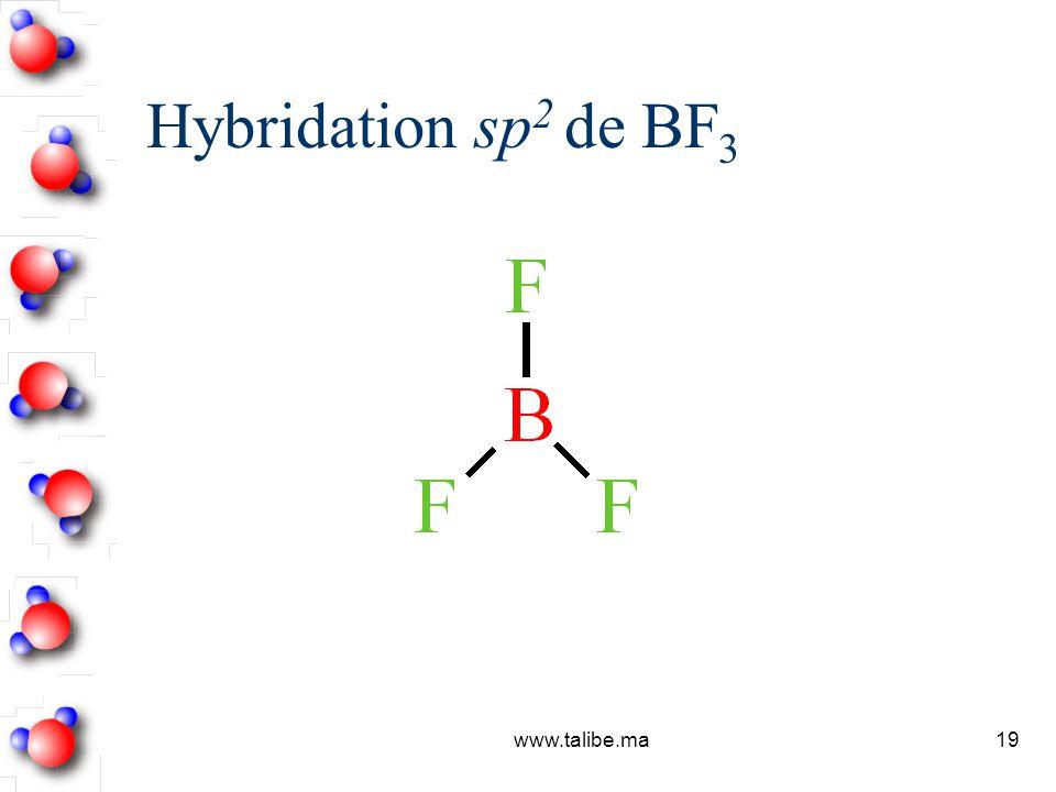 Hybridation sp2 de BF3 www.talibe.ma