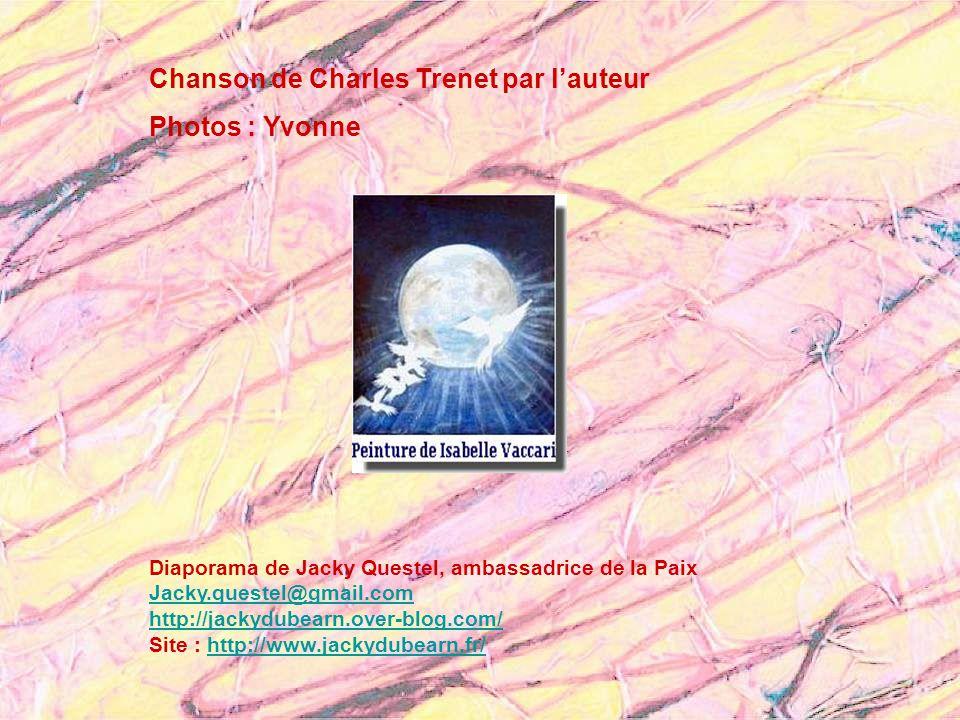 Chanson de Charles Trenet par l'auteur Photos : Yvonne