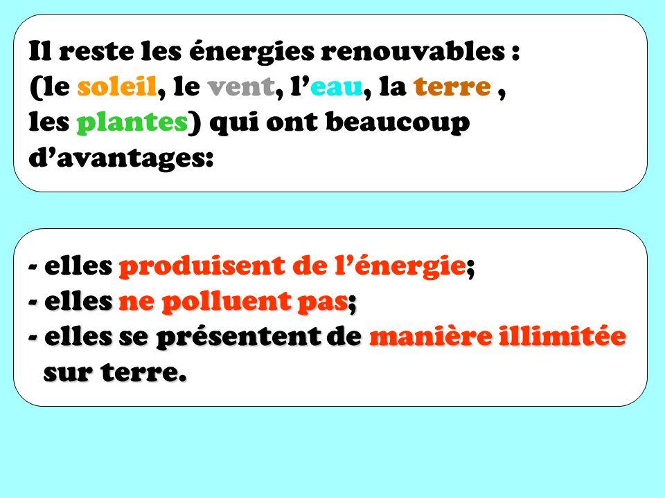 Il reste les énergies renouvables :