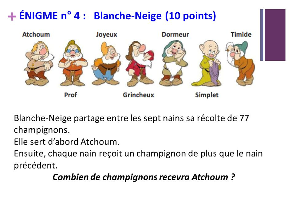 Rallye math matique preuve n 5 cm1 ppt video online - Telecharger blanche neige et les 7 nains ...