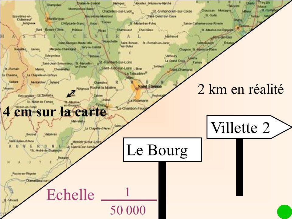 2 km en réalité 4 cm sur la carte Le Bourg Villette 2 Echelle 1 50 000