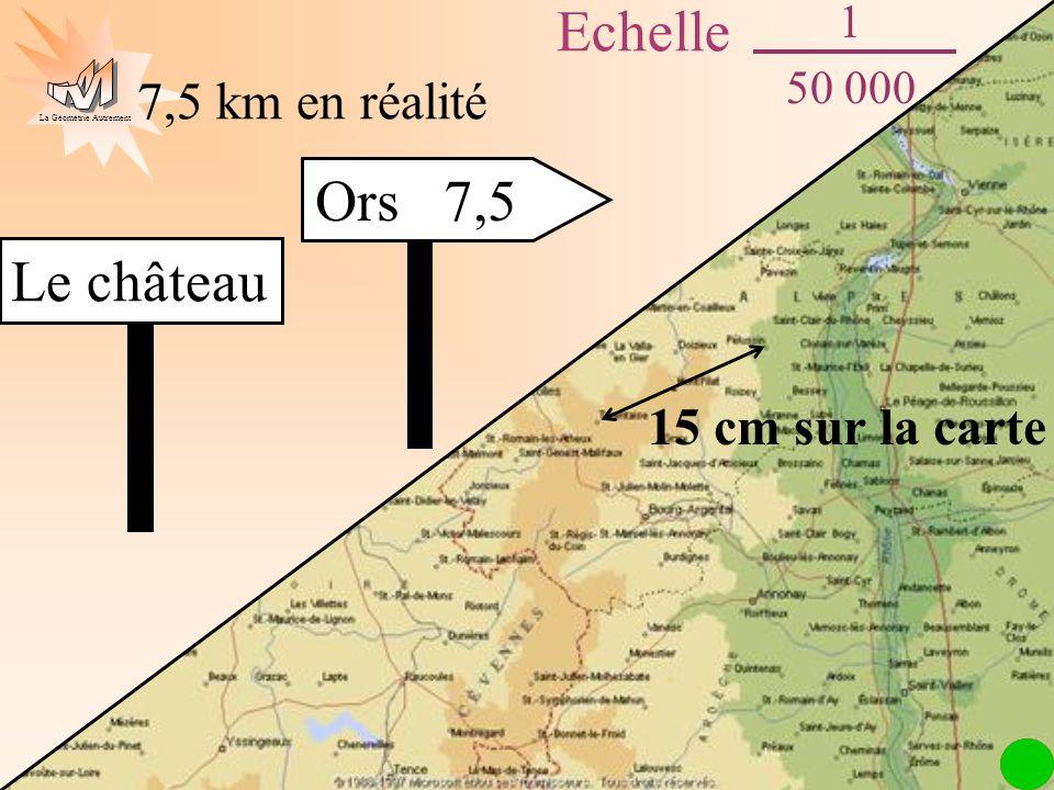 Echelle Ors 7,5 Le château 7,5 km en réalité 15 cm sur la carte 1