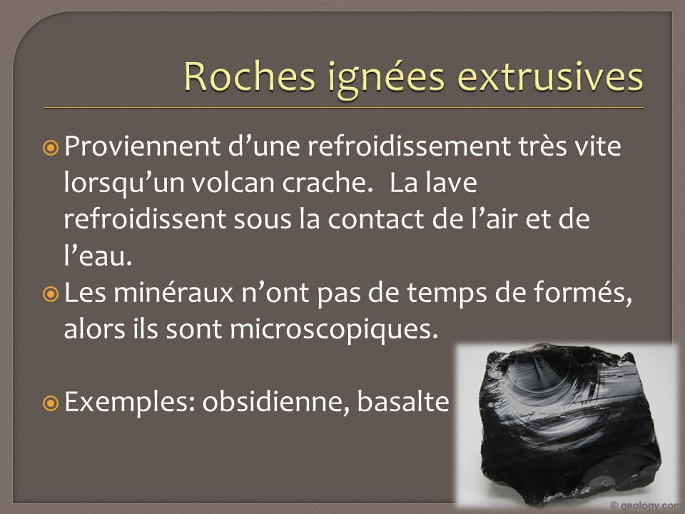Roches ignées extrusives