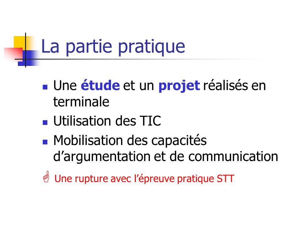 La partie pratique  Une rupture avec l'épreuve pratique STT