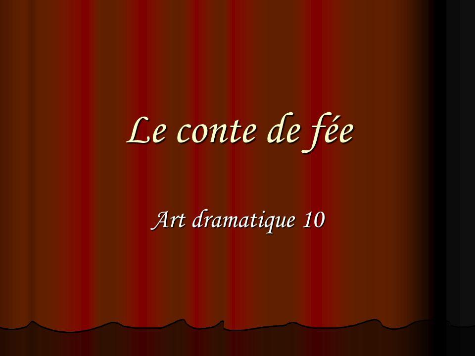 Le conte de f e art dramatique ppt video online t l charger for Art dramatique