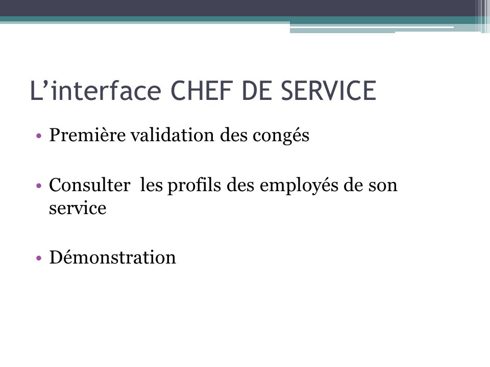 L'interface CHEF DE SERVICE