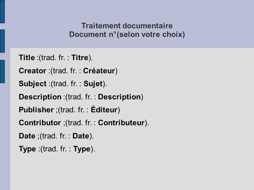 Traitement documentaire Document n°(selon votre choix)