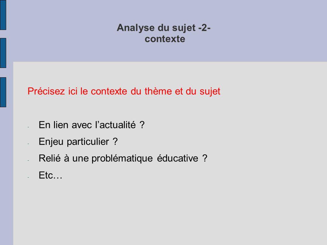 Analyse du sujet -2- contexte