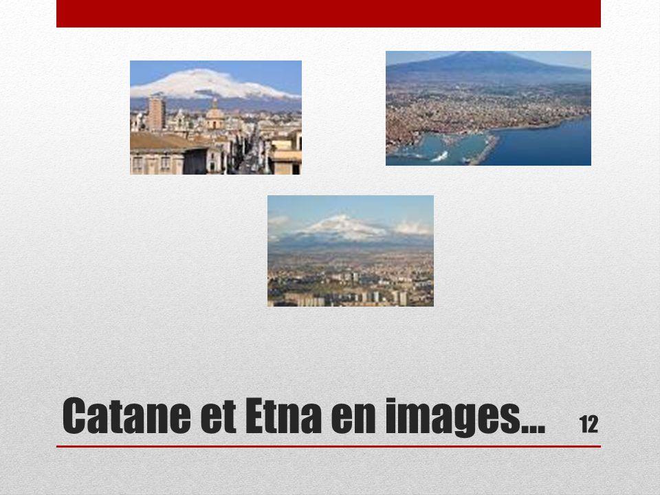 Catane et Etna en images…