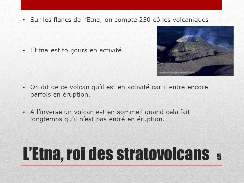 L'Etna, roi des stratovolcans