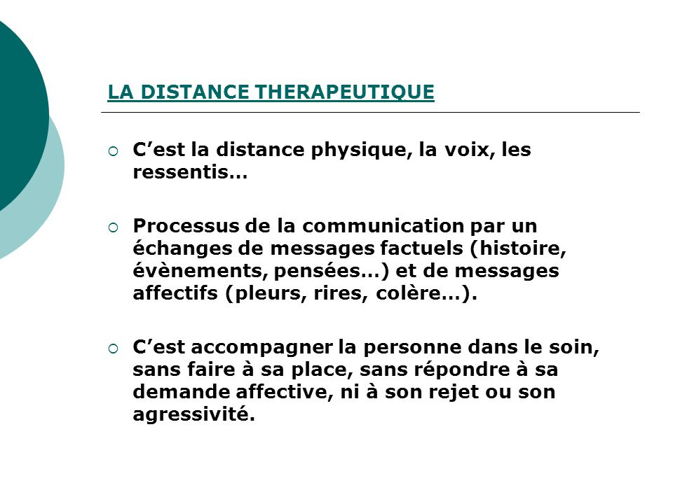 LA DISTANCE THERAPEUTIQUE