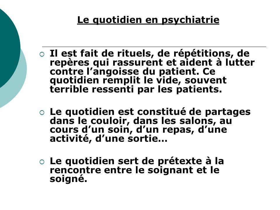 Le quotidien en psychiatrie