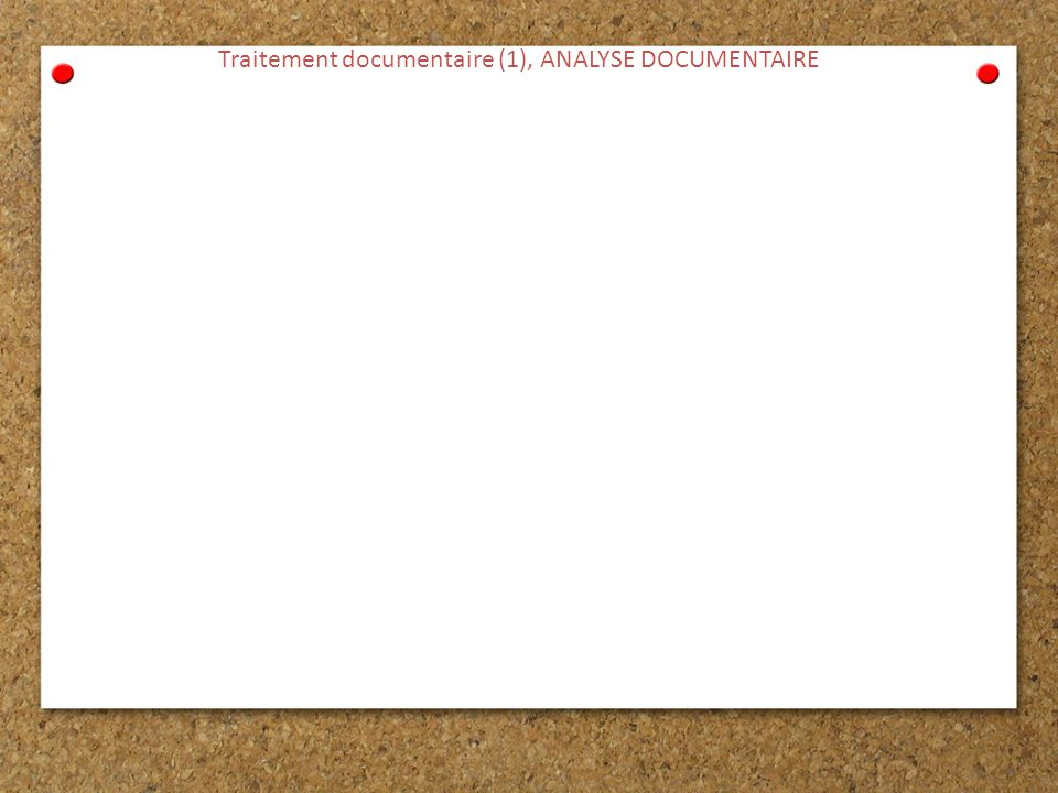 Traitement documentaire (1), ANALYSE DOCUMENTAIRE