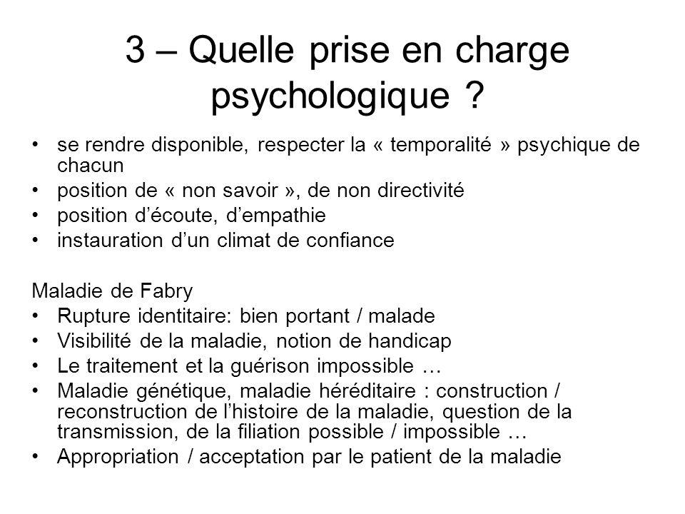 3 – Quelle prise en charge psychologique