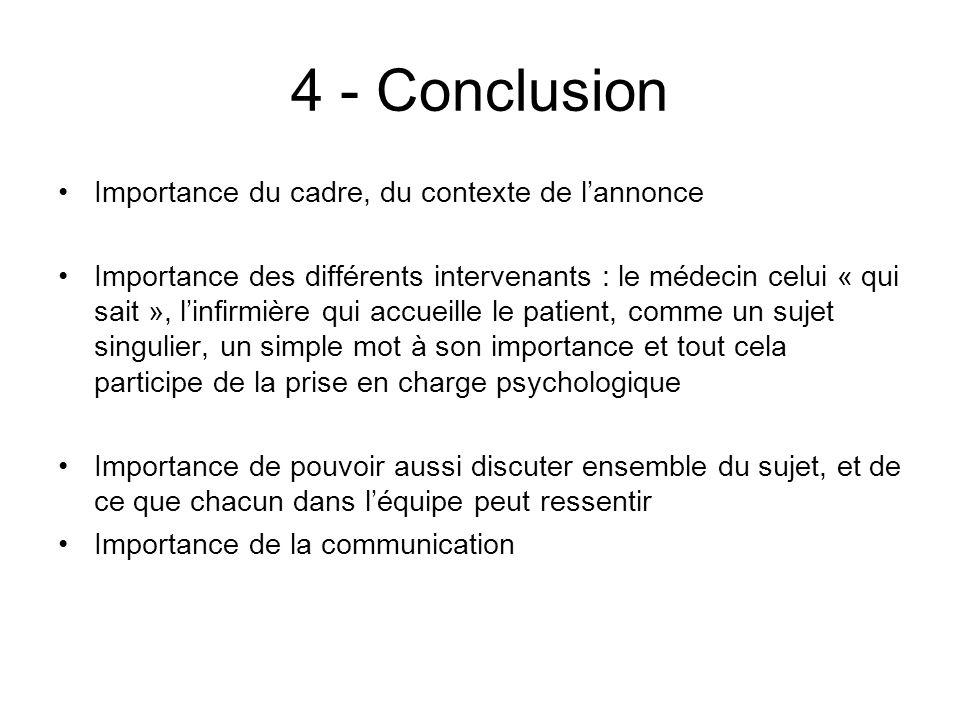 4 - Conclusion Importance du cadre, du contexte de l'annonce