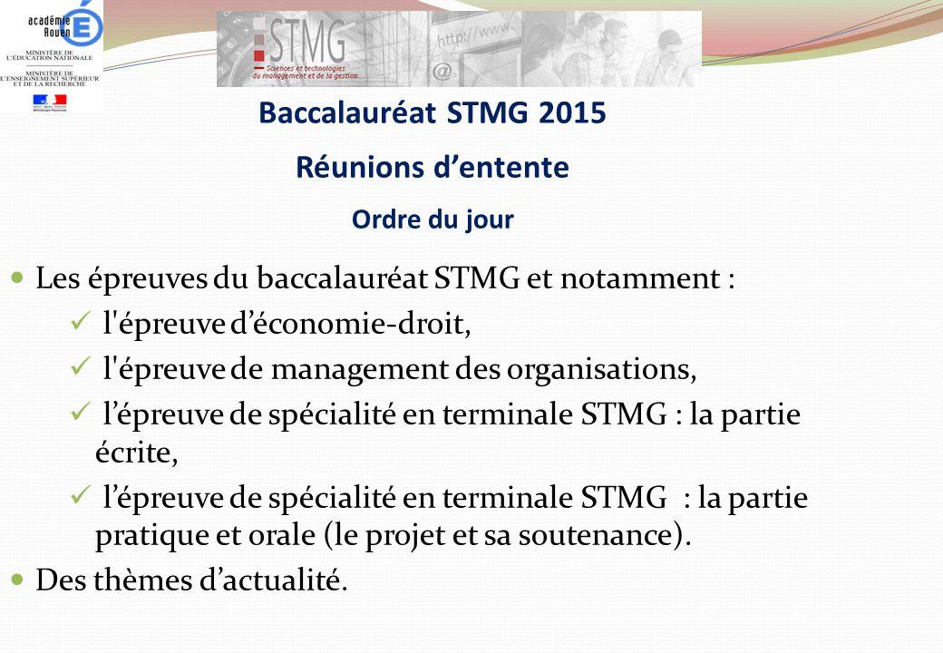 Baccalauréat STMG 2015 Réunions d'entente