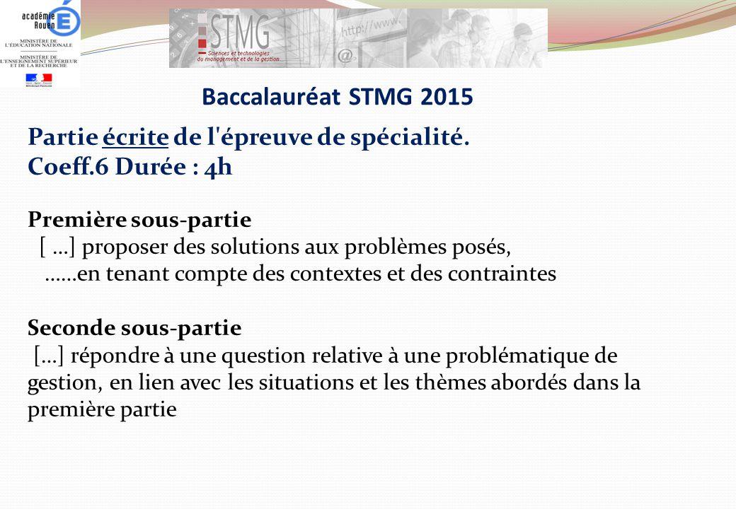 Baccalauréat STMG 2015 Partie écrite de l épreuve de spécialité.