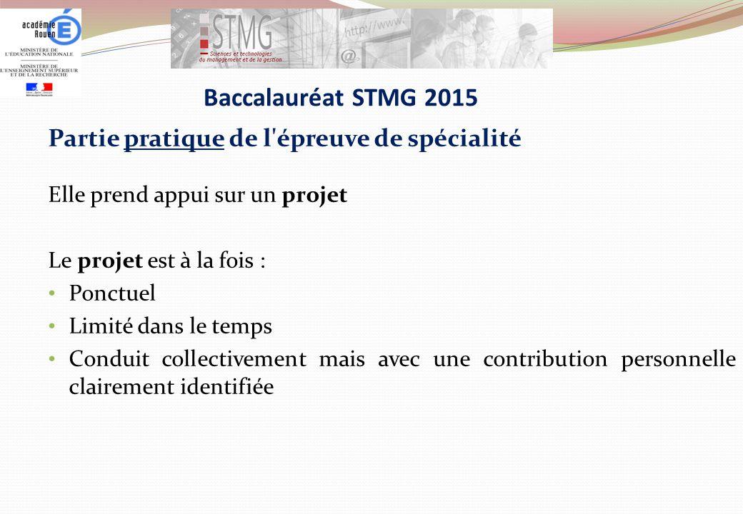 Baccalauréat STMG 2015 Partie pratique de l épreuve de spécialité