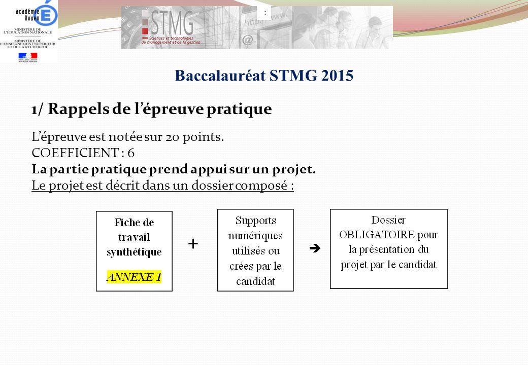 + Baccalauréat STMG 2015 1/ Rappels de l'épreuve pratique
