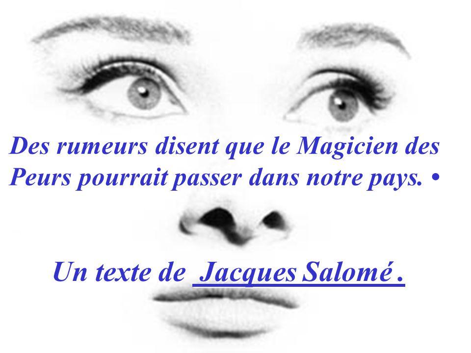 Un texte de Jacques Salomé .