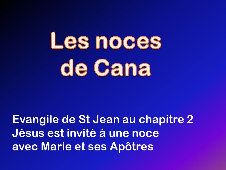 Les noces de Cana Evangile de St Jean au chapitre 2