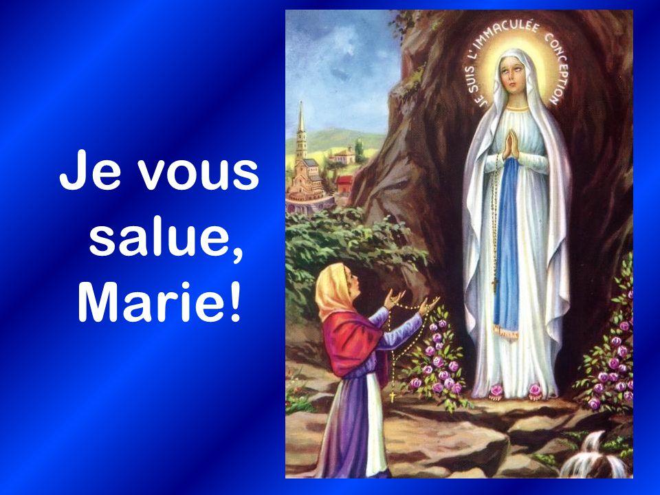 Je vous salue, Marie!