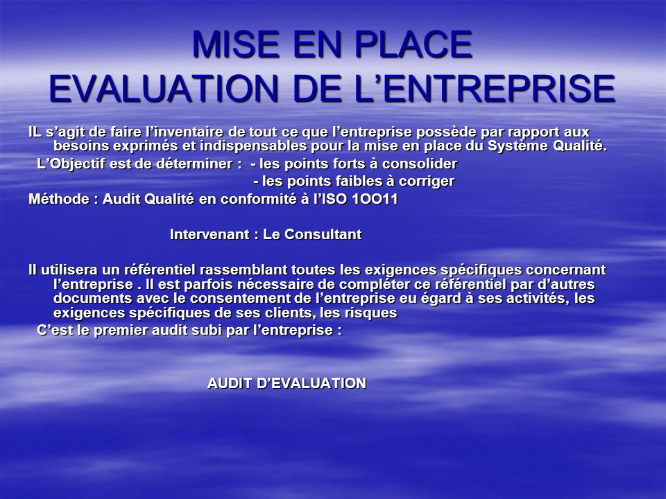 MISE EN PLACE EVALUATION DE L'ENTREPRISE