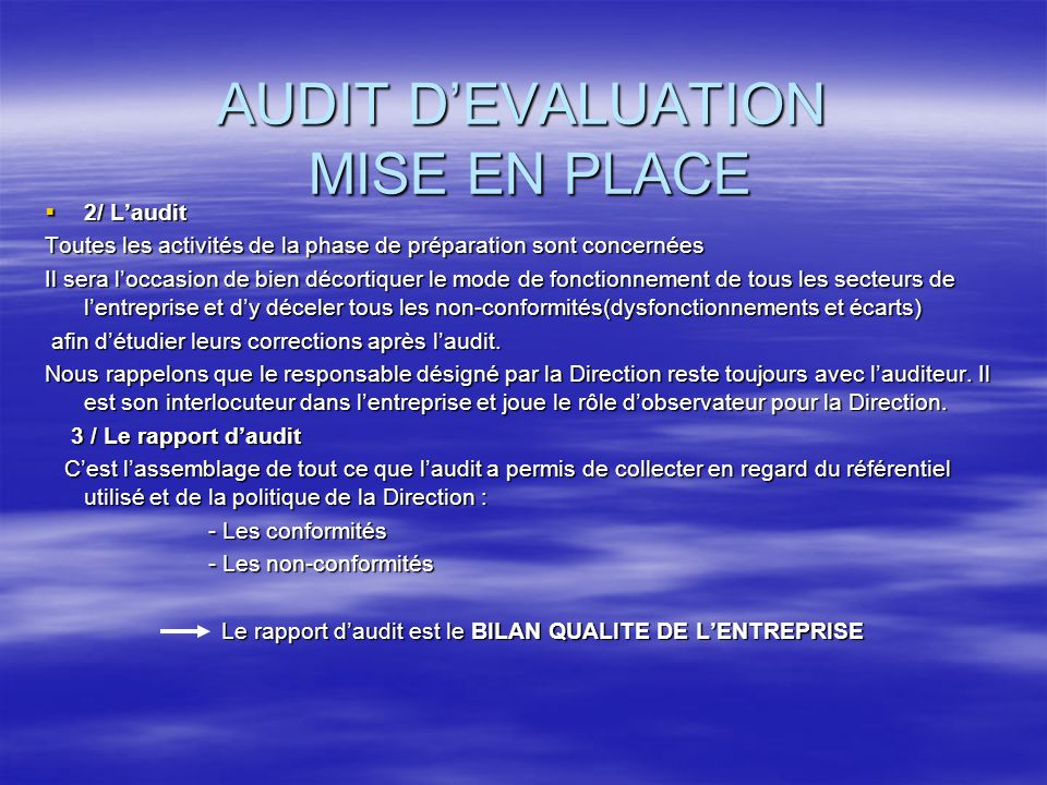 AUDIT D'EVALUATION MISE EN PLACE