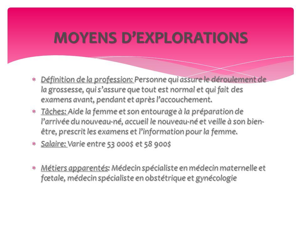 MOYENS D'EXPLORATIONS