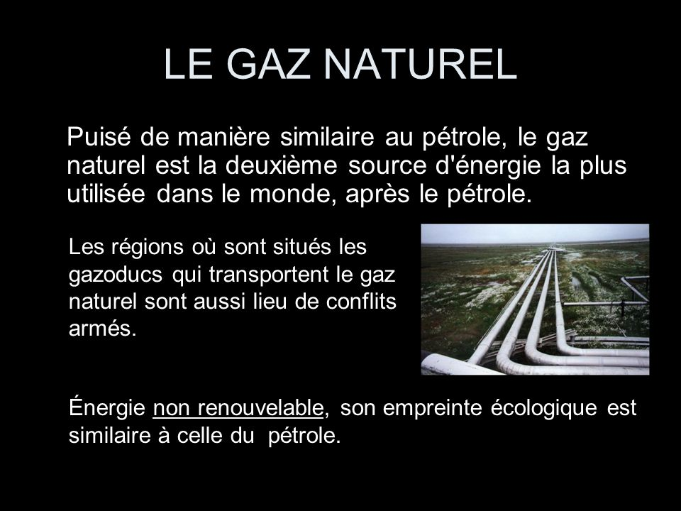 Pouvez vous me dire laquelle de ces nergies est la plus for Gaz naturel dans le monde