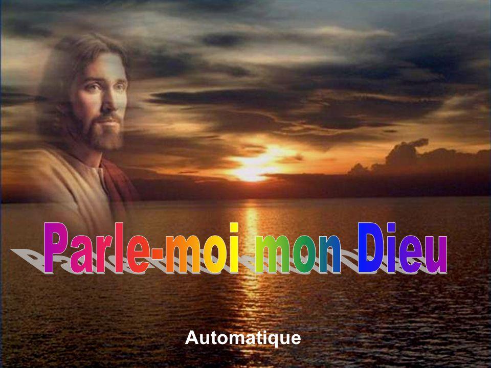 Parle-moi mon Dieu Automatique Automatique
