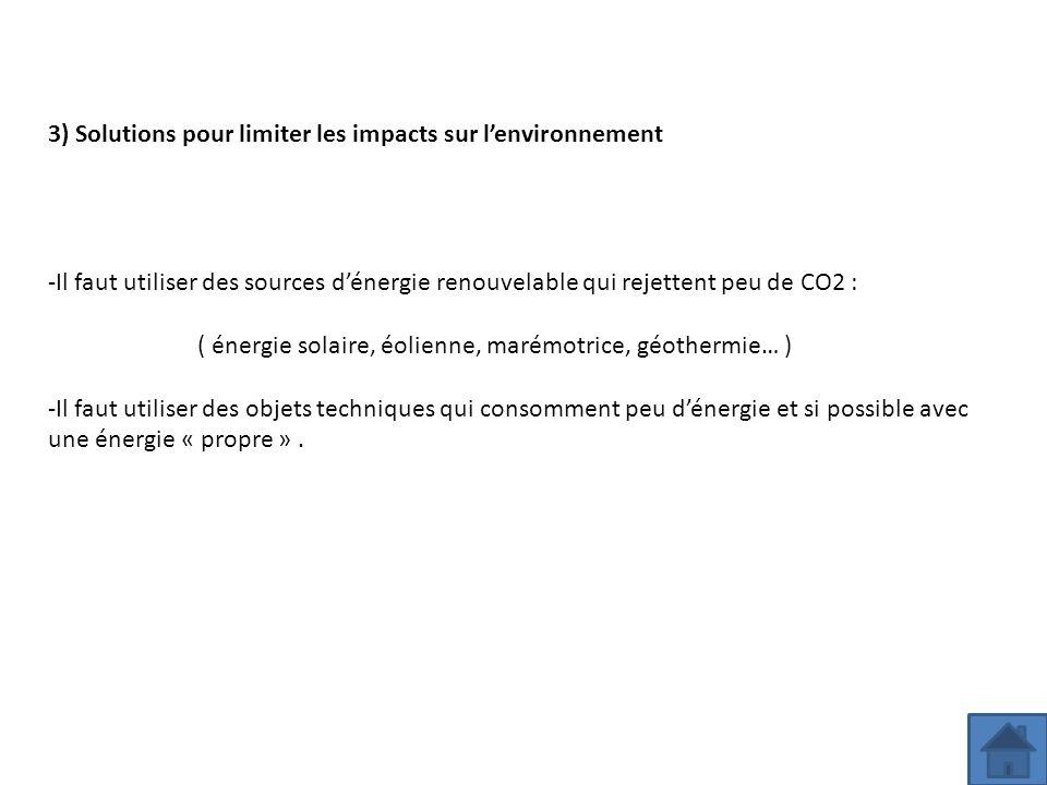 3) Solutions pour limiter les impacts sur l'environnement